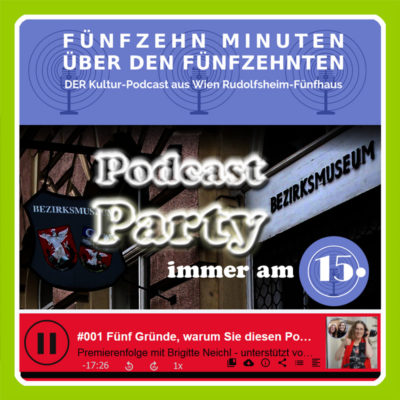 Podcast-Partys im Bezirksmuseum 1150